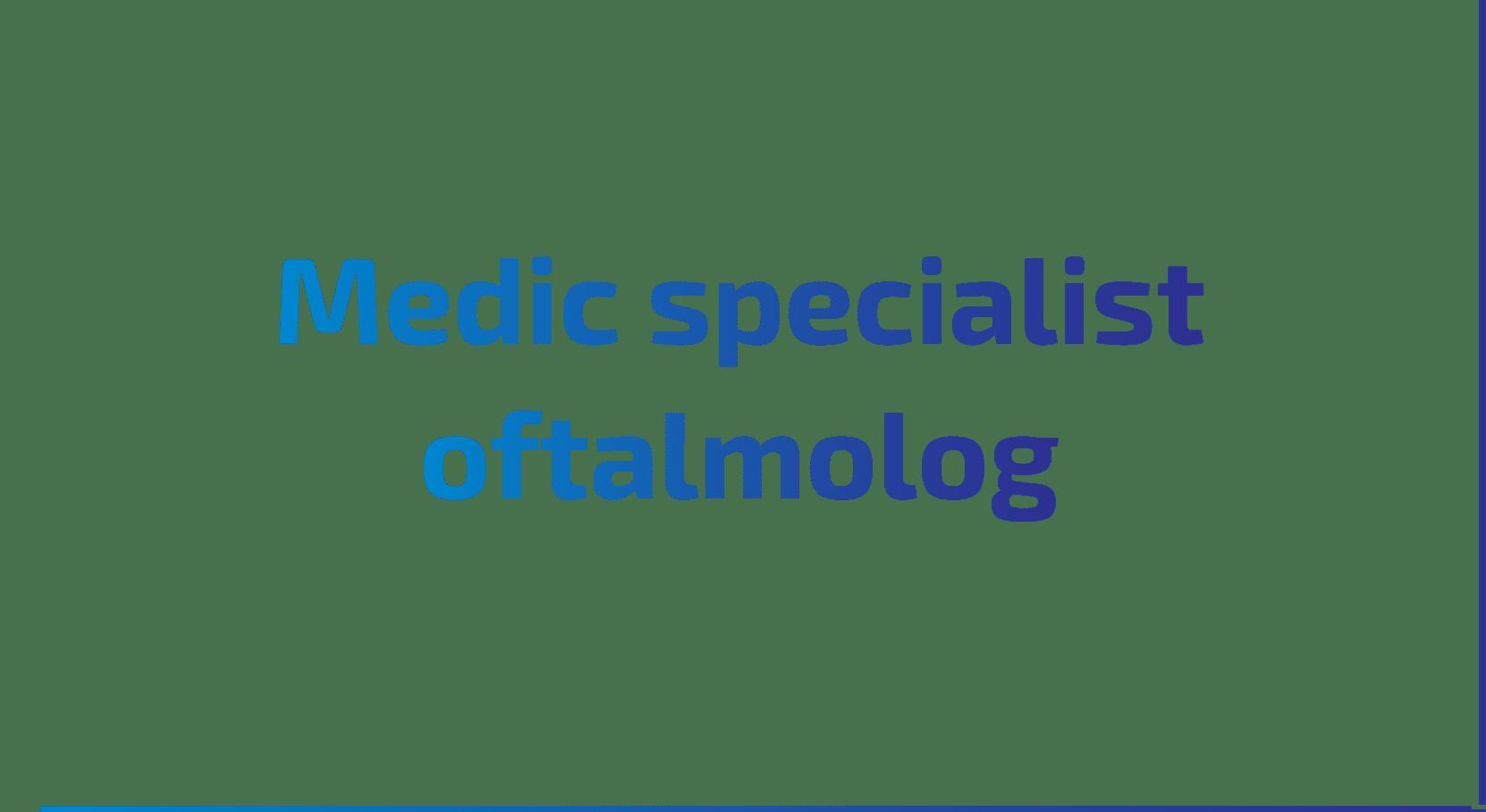 medic specialist ochi